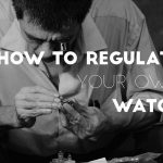 how to regulate a watch