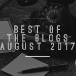 Best of the blogs August 2017