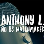 Interview with Anthony L. from No BS Watchmaker