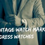 Vintage watch market - dress watches